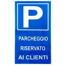 12x Cartello PARCHEGGIO RISERVATO AI CLIENTI Plastificato 25x43 cm targa parking