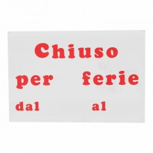12x Cartello CHIUSO PER FERIE Plastificato PVC 20x30 cm segnaletica negozio