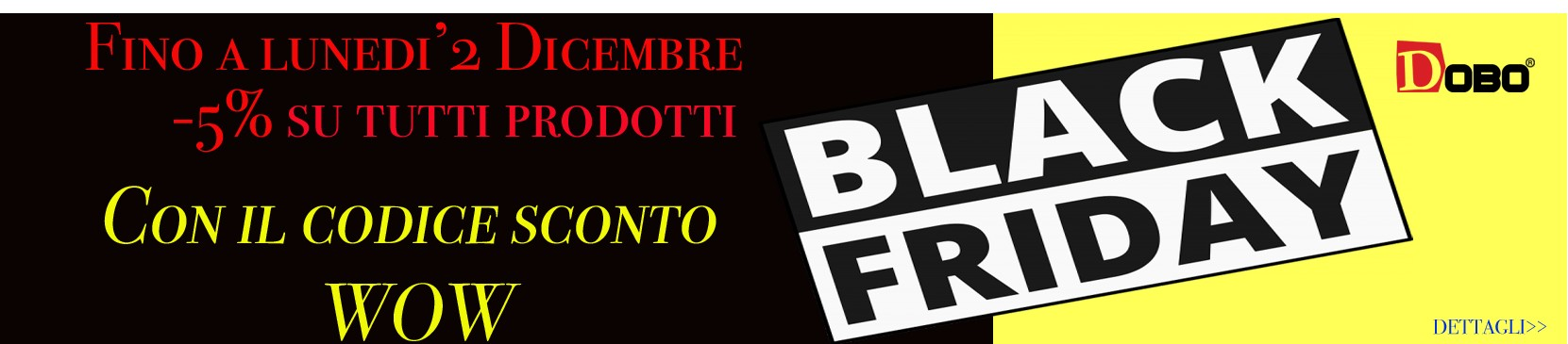 Black Friday 2019 di DOBO.it